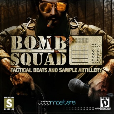 Loopmasters Bomb Squad Tactical Beats and Sample Artillery MULTiFORMAT