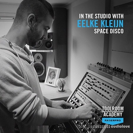FaderPro In The Studio with Eelke Kleijn TUTORiAL