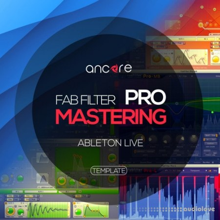 Ancore Sounds FabFilter Pro Mastering Ableton Template DAW Templates