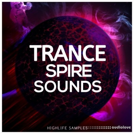 HighLife Samples Trance Spire Sounds Synth Presets