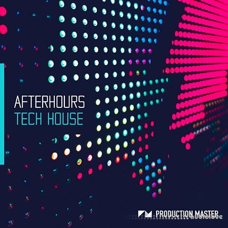 Production Master Afterhours Tech House WAV