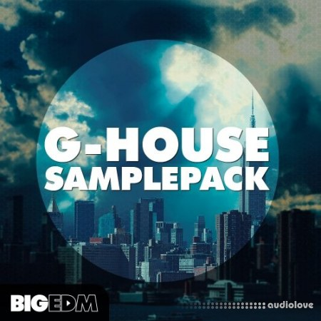 Big EDM G-HOUSE Samplepack WAV MiDi Synth Presets