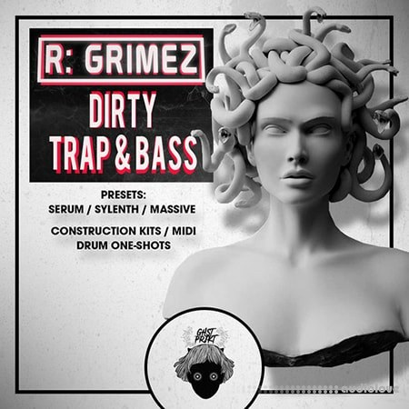 GHST PRJKT R-GRIMEZ Dirty Trap And Bass WAV MiDi Synth Presets