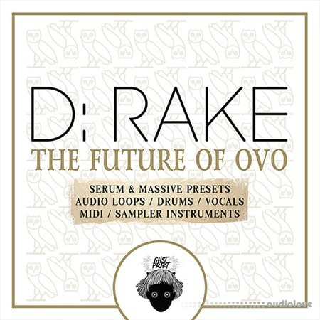 GHST PRJKT D-RAKE The Future Of OVO WAV MiDi Synth Presets DAW Templates KONTAKT Maschine