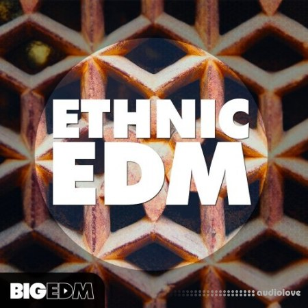 Big EDM Ethnic EDM WAV MiDi Synth Presets