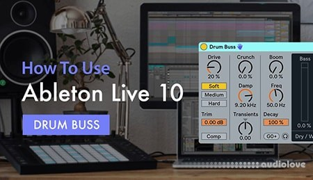 Sonic Academy How To Use Ableton Live 10 Drum Buss with P-LASK TUTORiAL