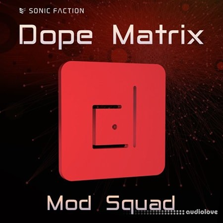 Sonic Faction Dope Matrix Mod Squad v2.2.2 DAW Templates