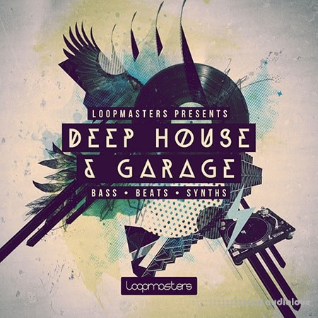 Loopmasters Presents Deep House and Garage MULTiFORMAT