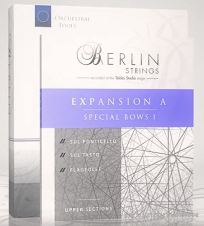 Orchestral Tools Berlin Strings EXP A Special Bows I v2.1 KONTAKT