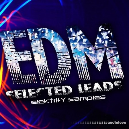 Elektrify Samples EDM Selected Leads WAV