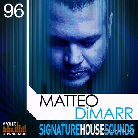 Loopmasters Matteo Dimarr Signature House Sounds MULTiFORMAT