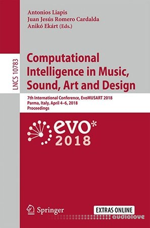 Computational Intelligence in Music Sound Art and Design PDF