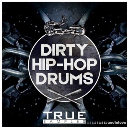 True Samples Dirty Hip Hop Drums WAV