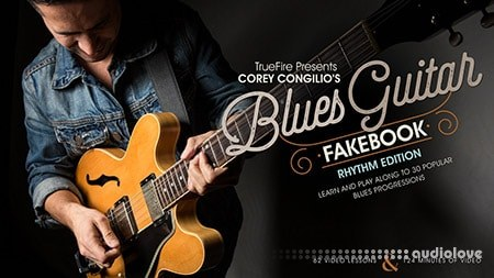 Truefire Corey Congilio's Blues Guitar Fakebook Rhythm (2017) TUTORiAL