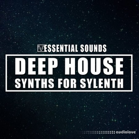 Essential Sounds Deep House Synths for Sylenth Synth Presets