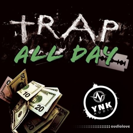 YnK Audio Trap All Day WAV MiDi DAW Templates