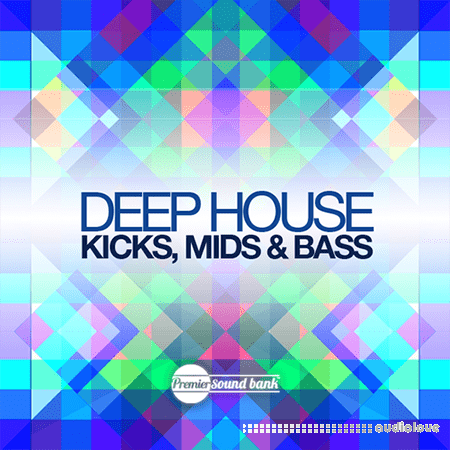 Premier Sound Bank Deep House Kicks Mids and Bass WAV MiDi