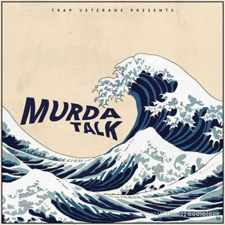 Trap Veterans Murda Talk WAV MiDi