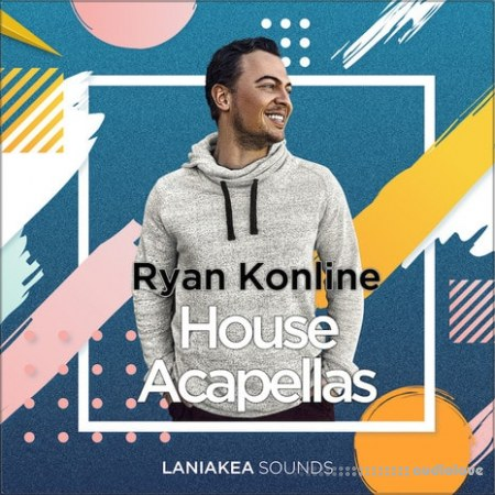 Laniakea Sounds Ryan Konline House Acapellas WAV