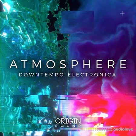 Origin Sound Atmosphere Downtempo Electronica WAV MiDi