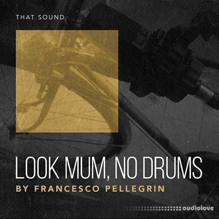 That Sound Look Mum No Drums MULTiFORMAT