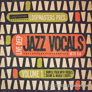 Loopmasters Live Deep Jazz Vocals with Gia