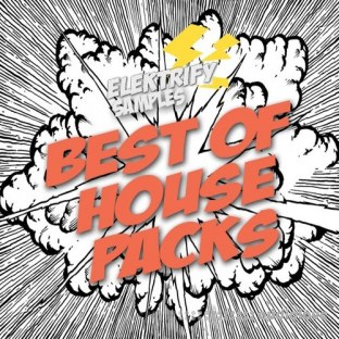 Elektrify Samples Best Of House Packs