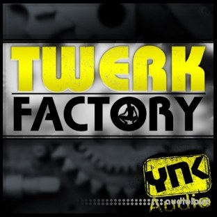 YnK Audio Twerk Factory