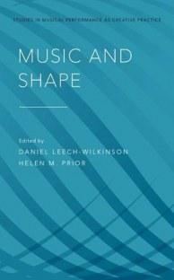 Music and Shape by Daniel Leech-Wilkinson, Helen M. Prior