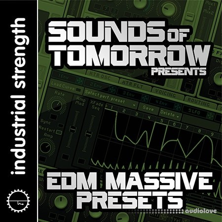 Industrial Strength Records Sounds of Tomorrow Presents EDM Massive Presets Synth Presets