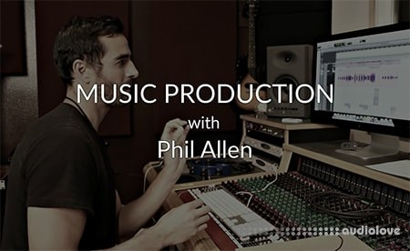 Pro Mix Academy Music Production With Grammy Winning Engineer Phil Allen TUTORiAL