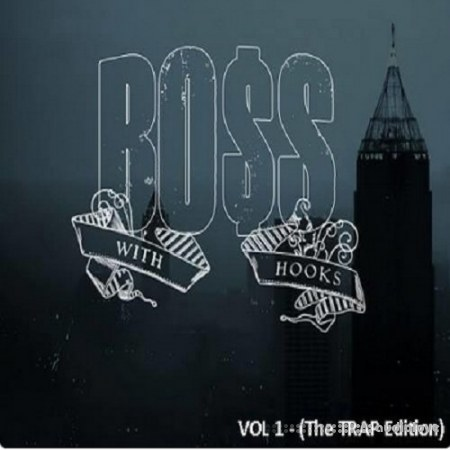 Platinum Hit Factory Boss With Hooks VOL.1 TRAP Edition WAV