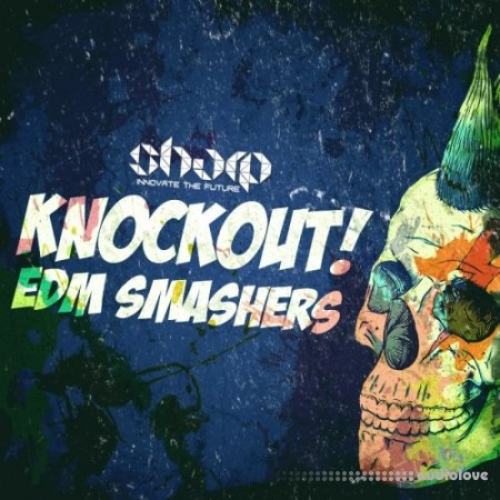 Sharp Knockout EDM Smashers WAV MiDi