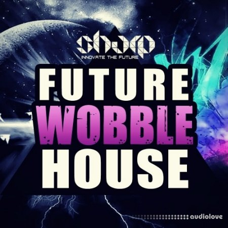 SHARP Future Wobble House Synth Presets
