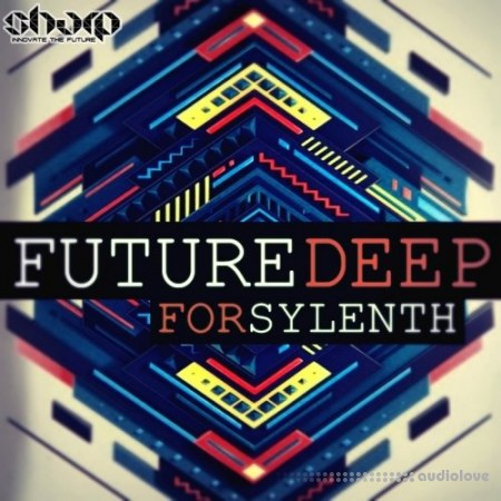 SHARP Future Deep For Sylenth Synth Presets