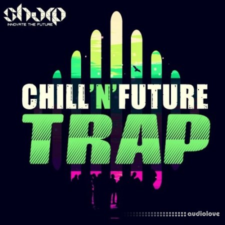 Sharp Chill n Future Trap WAV MiDi Synth Presets