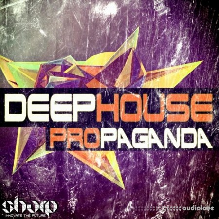 Sharp Deep House Propaganda WAV MiDi