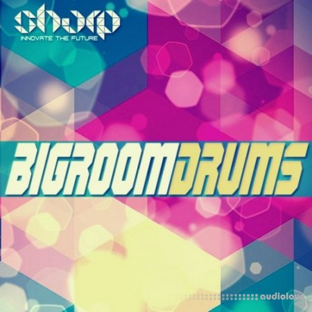 Sharp Studio Tools Bigroom Drums WAV