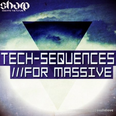 Sharp Studio Tools Tech Sequences For Massive WAV Synth Presets