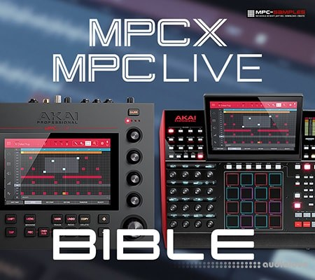 Mpc-Samples The MPC X and MPC Live Bible TUTORiAL