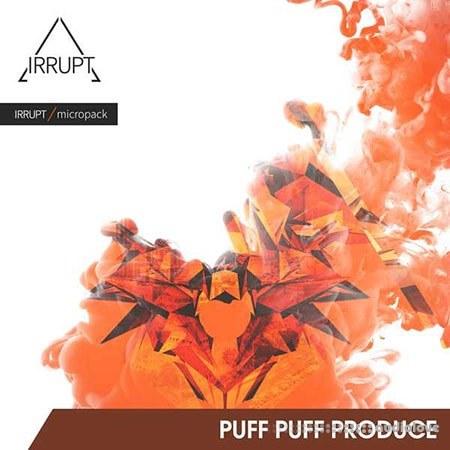 Irrupt Puff Puff Produce WAV