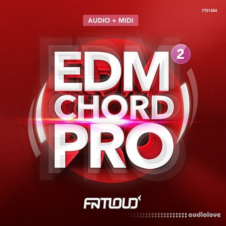 FatLoud EDM Chord Pro 2 WAV MiDi AiFF