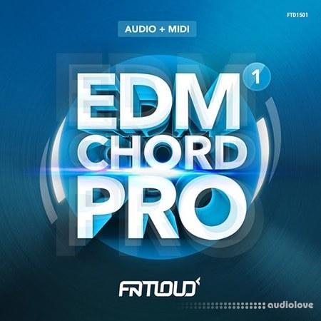 FatLoud EDM Chord Pro Volume 1 ACiD WAV MiDi AiFF