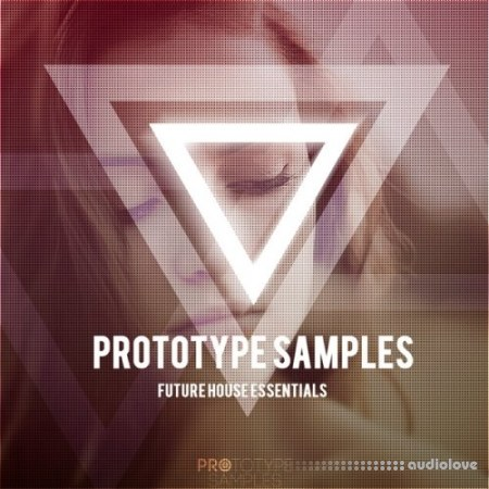 Prototype Samples Future House Essentials WAV MiDi