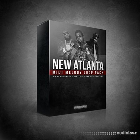 Producer Grind NEW ATLANTA MELODY LOOP PACK MiDi