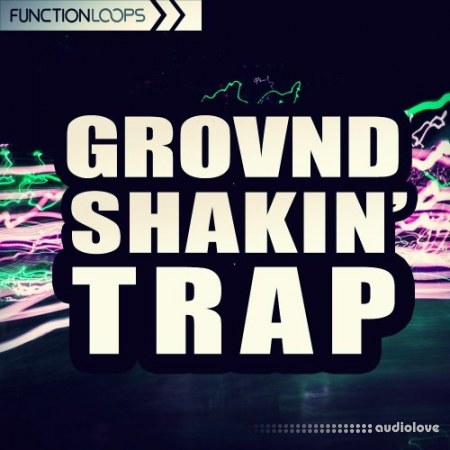 Function Loops Grovnd Shakin Trap WAV MiDi