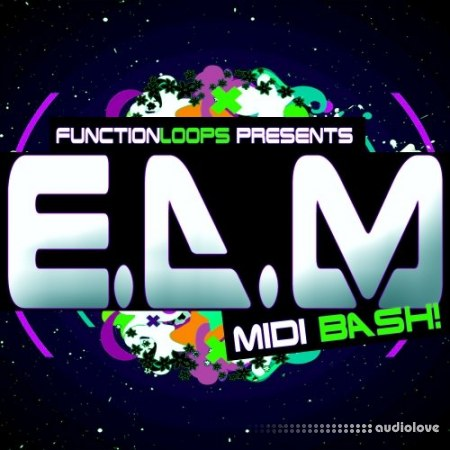 Function Loops EDM MIDI Bash WAV MiDi