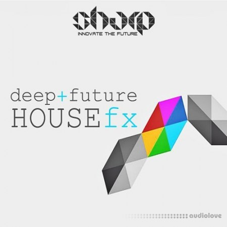 Sharp Deep and Future House FX WAV