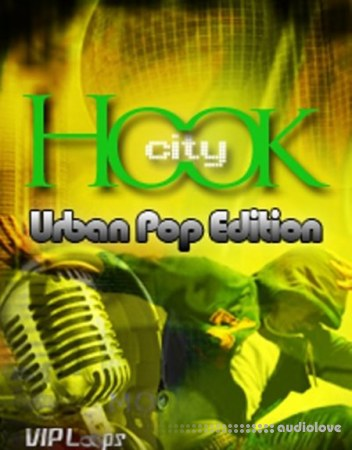 Vip Loops Hook City Urban Pop Edition ACiD WAV AiFF