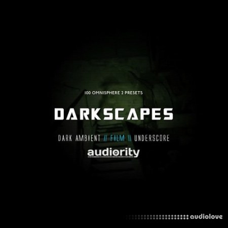 Audiority Darkscapes for Omnisphere Synth Presets